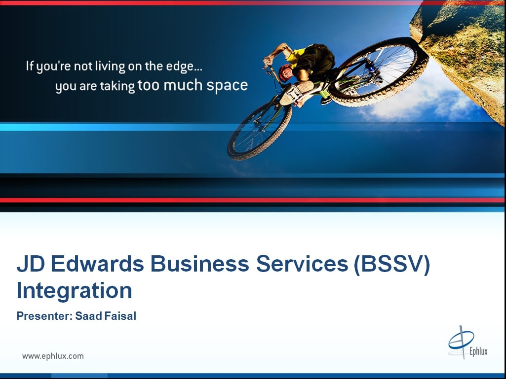 jd edwards business services integration presentation ephlux