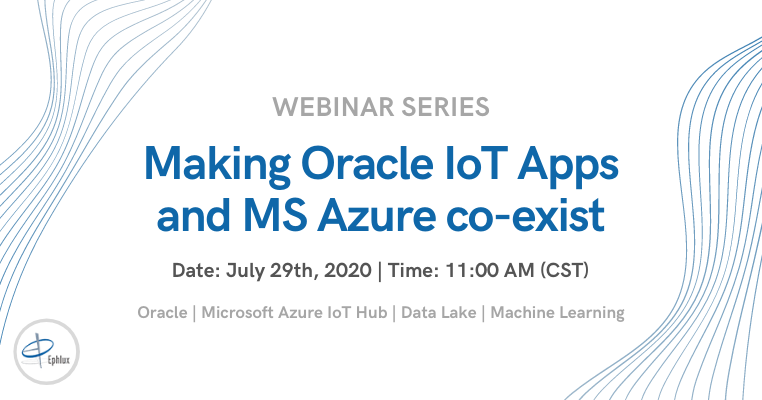 Webinar: Making Oracle IoT Apps & MS Azure co-exist
