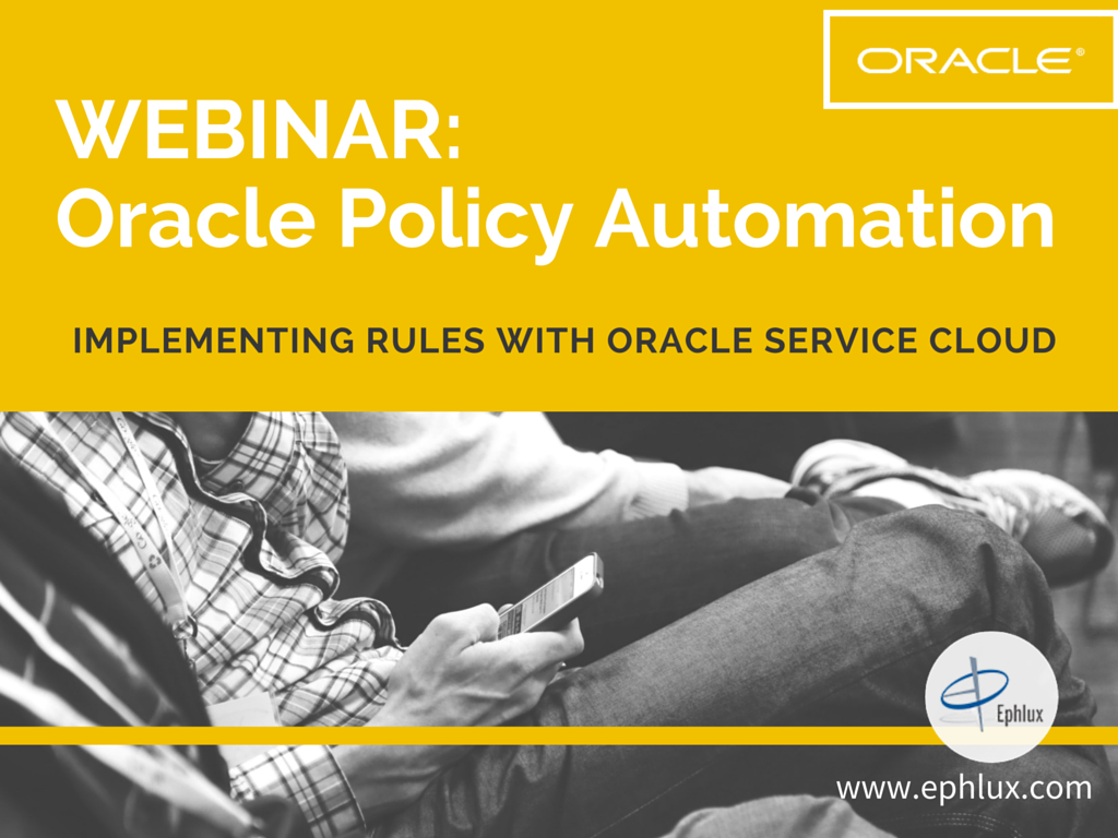 WEBINAR-Oracle Policy Automation final