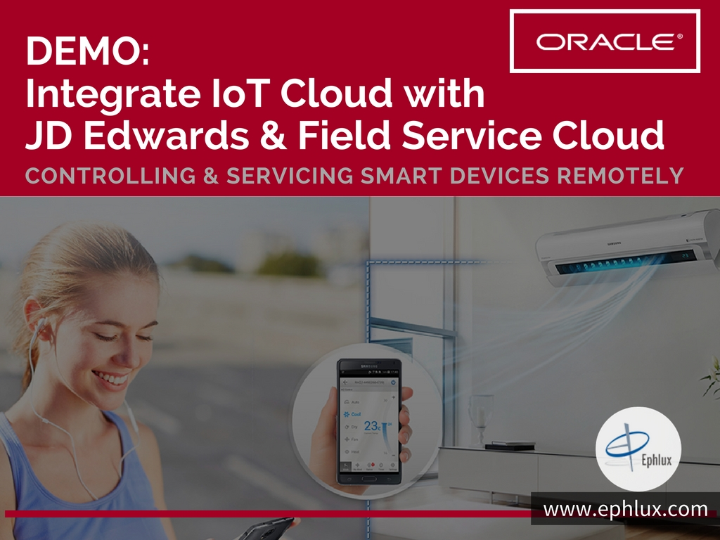 DEMO-Integrate IoT Cloud with JD Edwards & Field Service Cloud (1)
